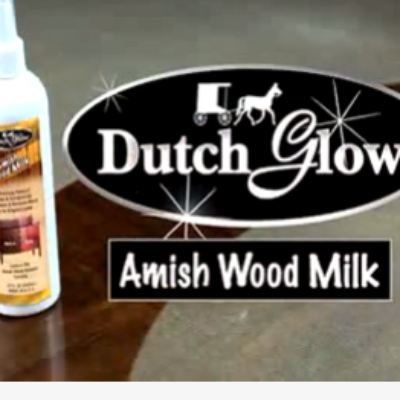 Dutch Glow Amish Wood Milk Reviews: Simplicity Wood Cleaning
